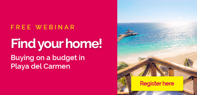 Find your home! - Top Mexico Real Estate Webinar February